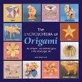 Encyclopedia Of Origami The Complete, Fully Illustrated Guide to the Folded Paper Arts