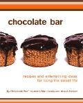 Chocolate Bar Recipes and Entertaining Ideas for Living the Sweet Life