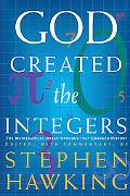 God Created The Integers The Mathematical Breakthroughs That Changed History