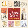 Encyclopedia Of Calligraphy A Step-byStep Visual Guide, with an Inspirational Gallery of Fin...