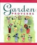 Garden Proverbs