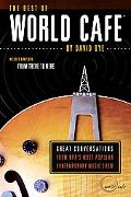 Best of World Cafe Behind the Scenes at Public Radio's Most Popular Music Show
