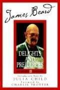 James Beard's Delights and Prejudices - James Beard - Paperback