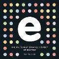 E, the Incredibly Strange History of Ecstasy