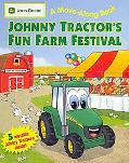 Johnny Tractor's Fun Farm Festival: (JOHN DEERE A Move-Along Book) (John Deere Move-Along Book)