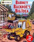 Barney Backhoe's Big Idea