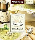 Wine Enthusiast Magazine Wine & Food Pairings Cookbook: With More than 80 Recipes and Wine R...