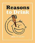 Reasons to Drink (Miniature Edition)