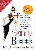 Skinny B**** in a Box