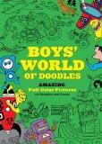 Boys' World of Doodles: Over 100 Pictures to Complete and Create