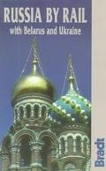 Bradt: Russia by Rail with Belarus and Ukraine (1996)