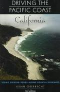 Driving the Pacific Coast California - Kenn Oberrecht