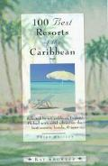 100 Best Resorts of the Caribbean - Kay Showker - Paperback - Third edition