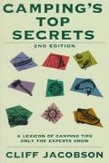 Camping's Top Secrets A Lexicon of Camping Tips Only the Experts Know