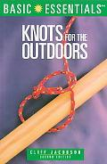 Basic Essentials Knots for the Outdoors Knots for the Outdoors