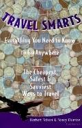 Travel Smarts Everything You Need to Know to Go Anywhere