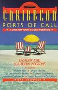 Caribbean Ports of Call: Eastern and Southern Regions - Kay Showker