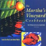 Martha's Vineyard Cookbook, 3rd: Over 250 Recipes and Lore from a Bountiful Island (Cookbooks)