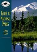 Guide to National Parks in Alaska - NPCA - Paperback - 1 ED