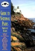 Guide to National Parks Northeast Region