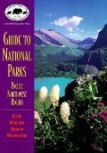 Guide to National Parks Pacific Northwest Region