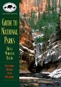 Guide to National Parks in the Rocky Mountain Region - Lynn P. Whitaker - Paperback - 1 ED