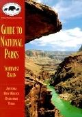 NPCA Guide to National Parks in the Southwest