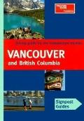 Signpost Guide: Vancouver and British Columbia