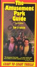 Amusement Park Guide Coast to Coast Thrills
