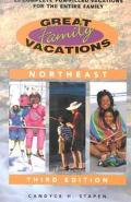 Great Family Vacations Northeast 25 Complete Fun-Filled Vacations for the Entire Family