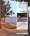 100 Best Romantic Resorts of the World