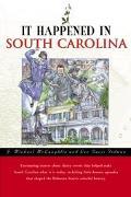 It Happened in South Carolina