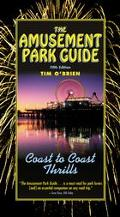 Amusement Park Guide Coast to Coast Thrills