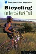 Bicycling the Lewis and Clark Trail