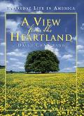 View from the Heartland Everyday Life in America
