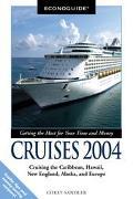 Econoguide 2004 Cruises Cruising the Caribbean, Hawaii, New England, Alaska, and Europe