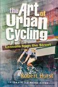 Art of Urban Cyling Lessons from the Street