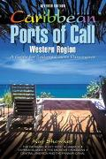 Caribbean Ports of Call Western Region A Guide for Today's Cruise Passengers