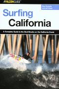 Falcon Guide Surfing California A Complete Guide To The Best Breaks On The California Coast