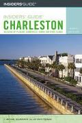 Insiders' Guide to Charleston Insiders' Guide to Charleston