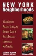 Insiders' Guide New York Neighborhoods A Food Lover's Walking, Eating, and Shopping Guide to...
