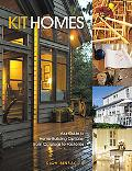 Kit Homes Your Guide to Home-Building Options, From Catalogs to Factories