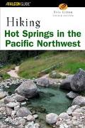 Hiking Hot Springs in the Pacific Northwest