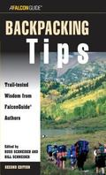Falcon Guide Backpacking Tips Trail-Tested Wisdom From Falconguide Authors