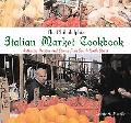 Philadelphia Italian Market Cookbook Authentic Recipes And Stories From South Ninth Street