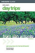 Insiders' Guide Shifra Stein's Day Trips from San Antonio