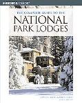 Insiders Guide The Complete Guide To The National Park Lodges