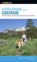 Falcon Guide Hiking With Dogs Becoming a Wilderness-wise Dog Owner