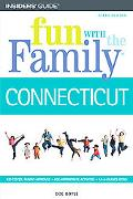 Insiders' Guide Fun With the Family Connecticut Hundreds Of Ideas For Day Trips With The Kids