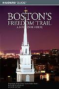 Insiders' Guide Boston's Freedom Trail A Souvenir Guide